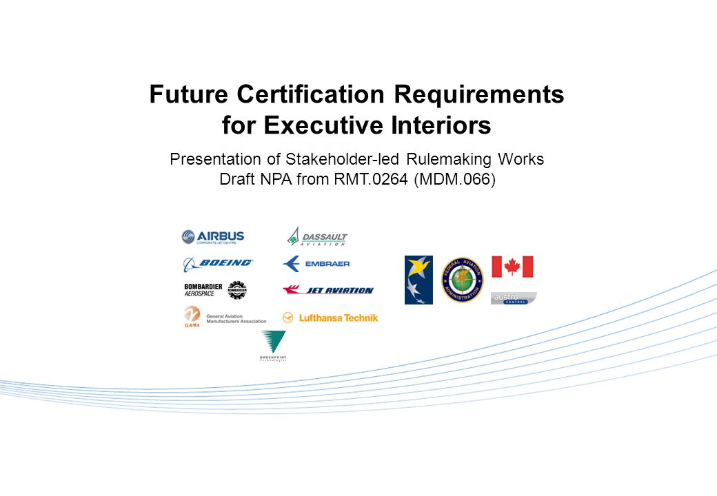 4.5 – Summary of required insertions in Cockpit / AFM 42 Future Certification Requirements for Executive Interiors Presentation of Stakeholder-led Rulemaking Works – Draft NPA from RMT.0264 (MDM.066) JMB