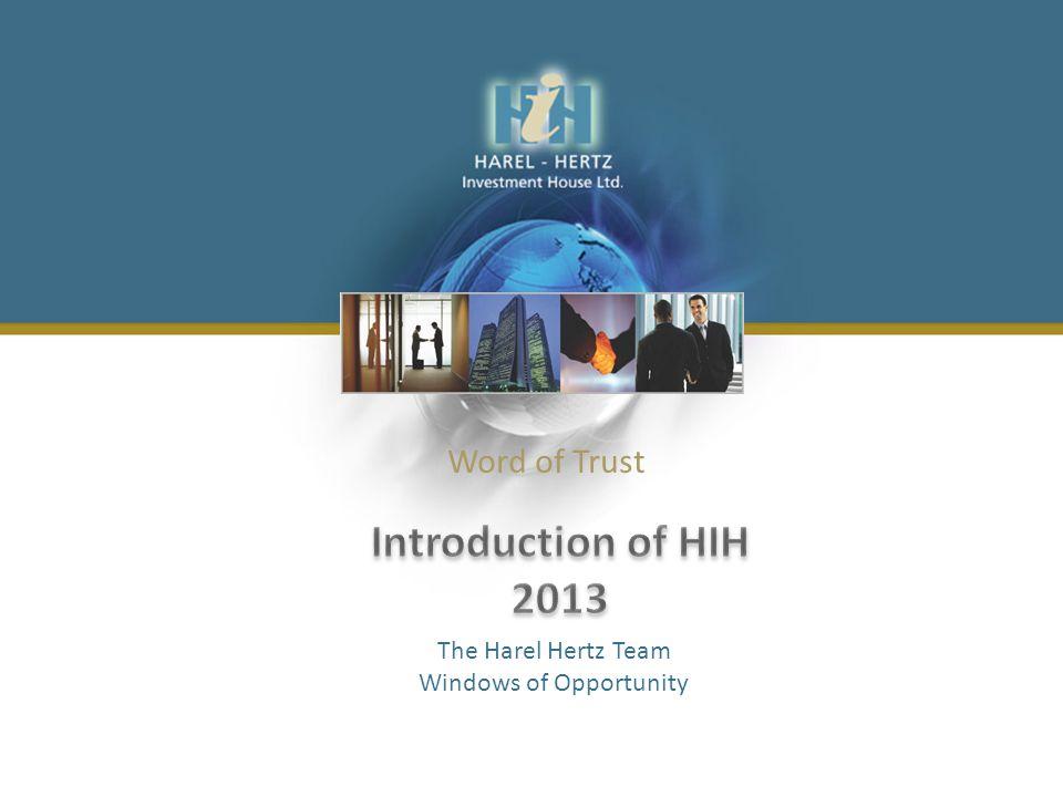Word of Trust The Harel Hertz Team Windows of Opportunity