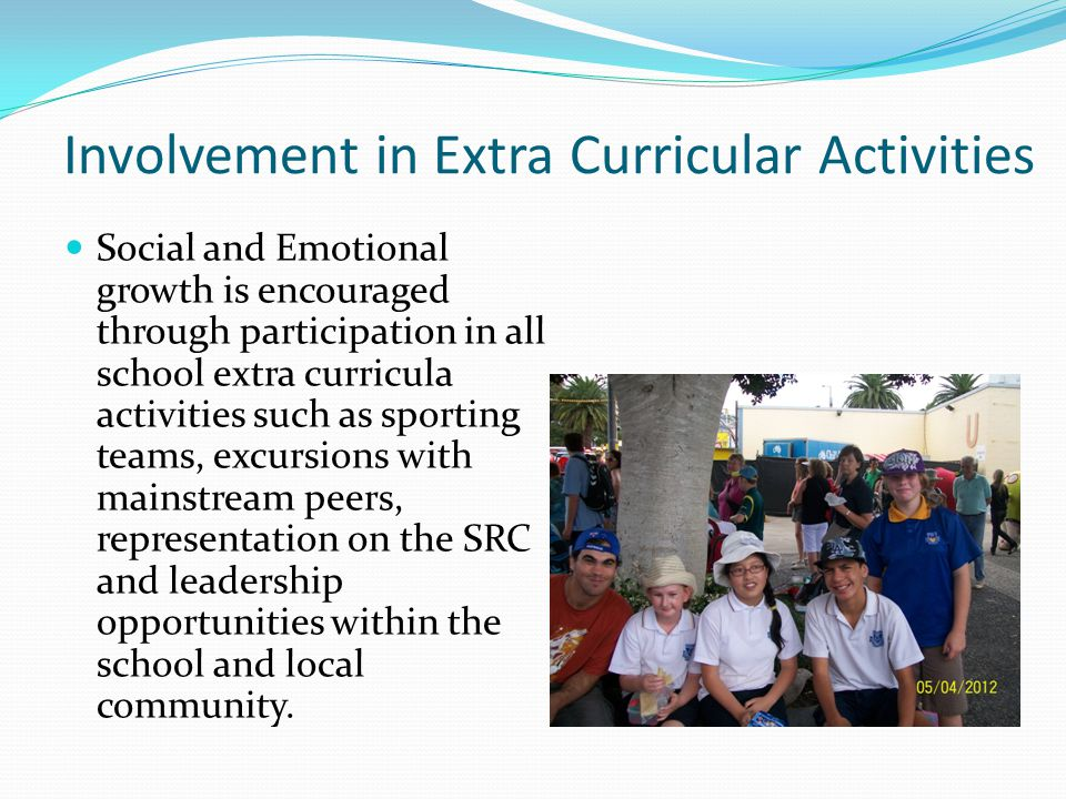 Social and Emotional Development A major emphasis of the Support Unit is to provide our students with opportunities that promote social and emotional growth, enabling them to value their contribution to the wider school and broader community.