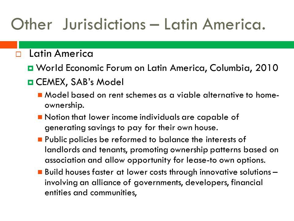 Other Jurisdictions – Latin America.  Latin America  World Economic Forum on Latin America, Columbia, 2010  CEMEX, SAB's Model Model based on rent