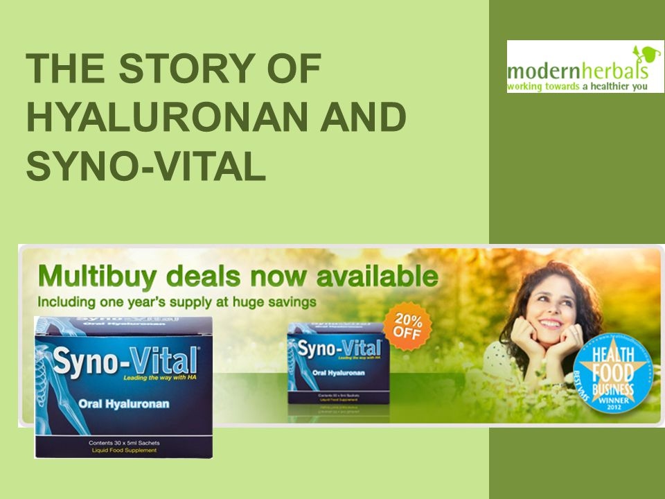 THE STORY OF HYALURONAN AND SYNO-VITAL