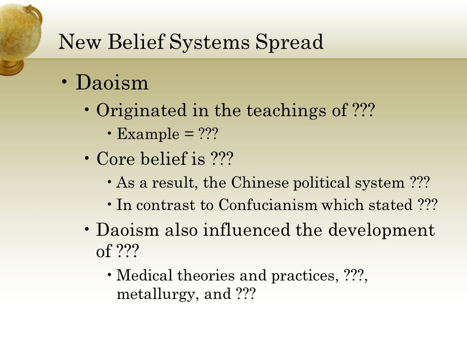 New Belief Systems Spread Daoism Originated in the teachings of .