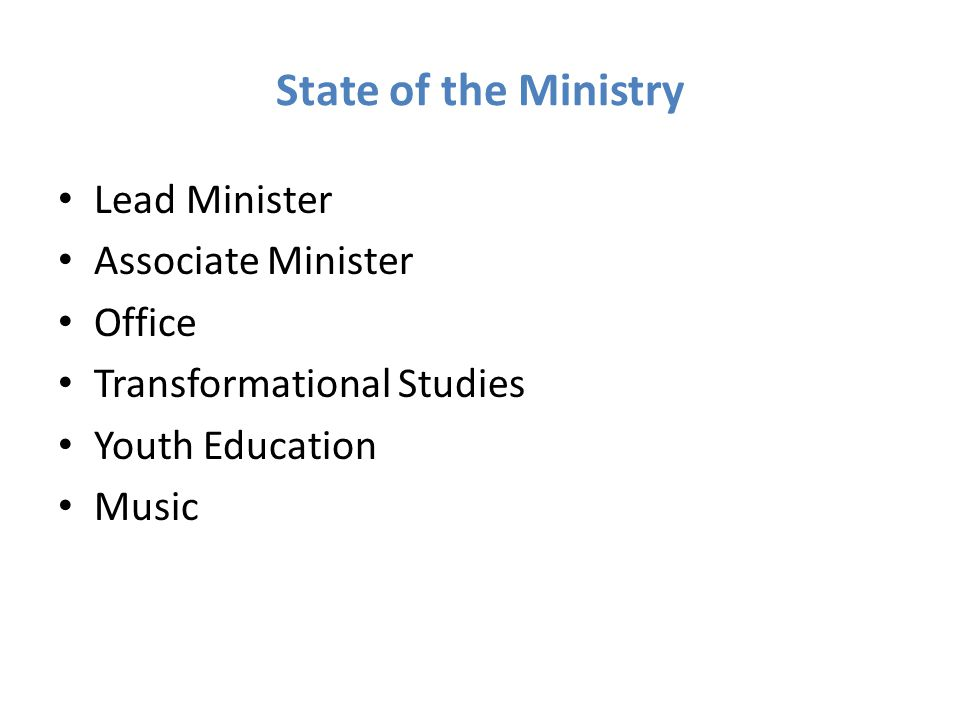 State of the Ministry Lead Minister Associate Minister Office Transformational Studies Youth Education Music