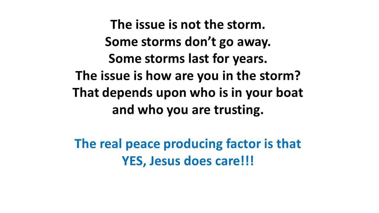 The issue is not the storm.Some storms don't go away.