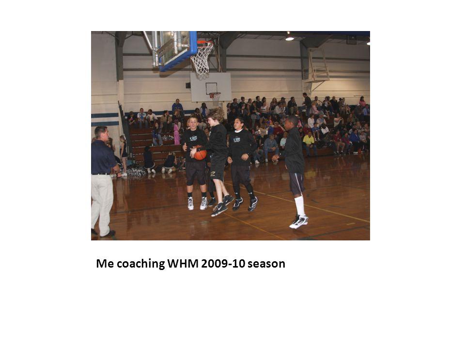 Me coaching WHM 2009-10 season