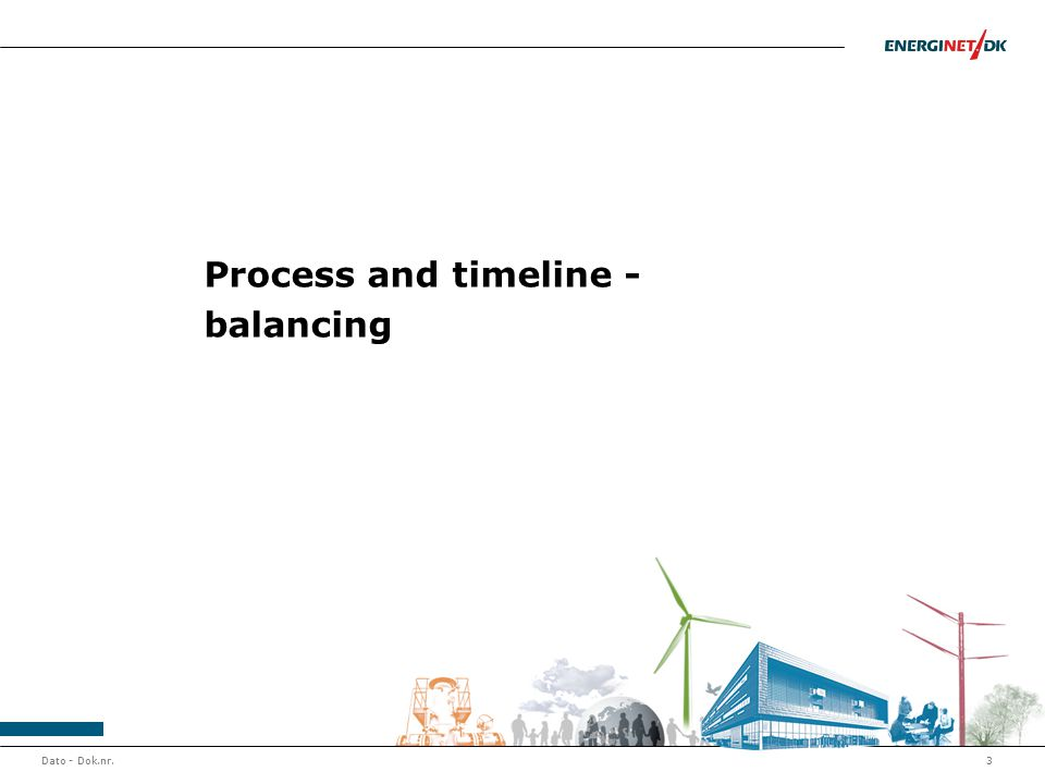 3 Process and timeline - balancing