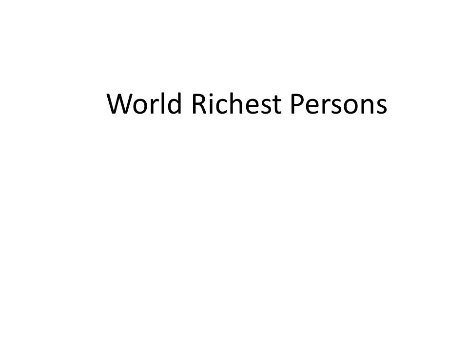 World Richest Persons