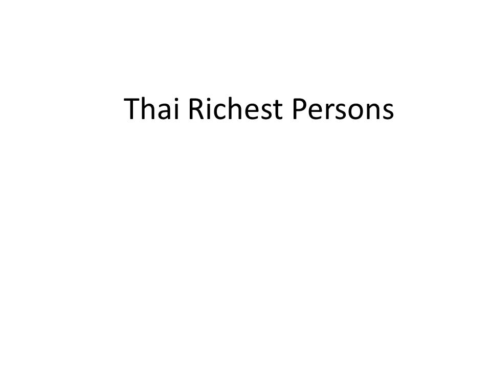 Thai Richest Persons