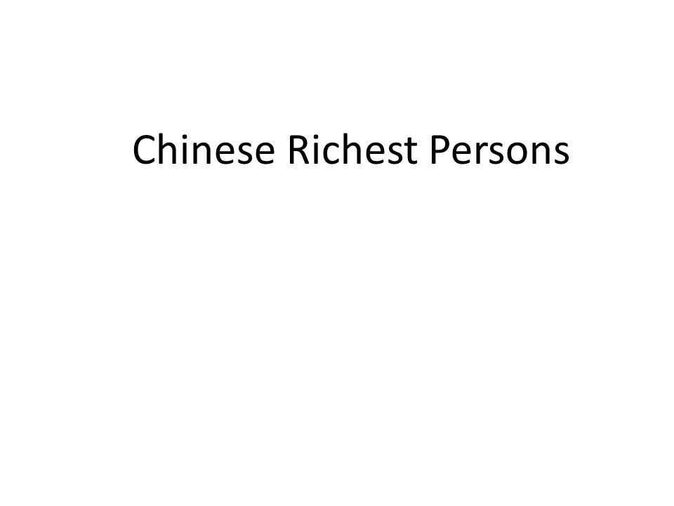 Chinese Richest Persons