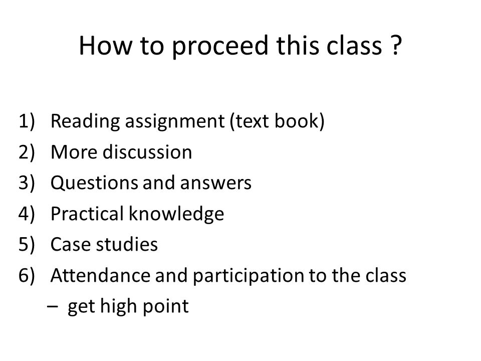 How to proceed this class .