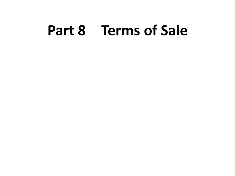 Part 8 Terms of Sale