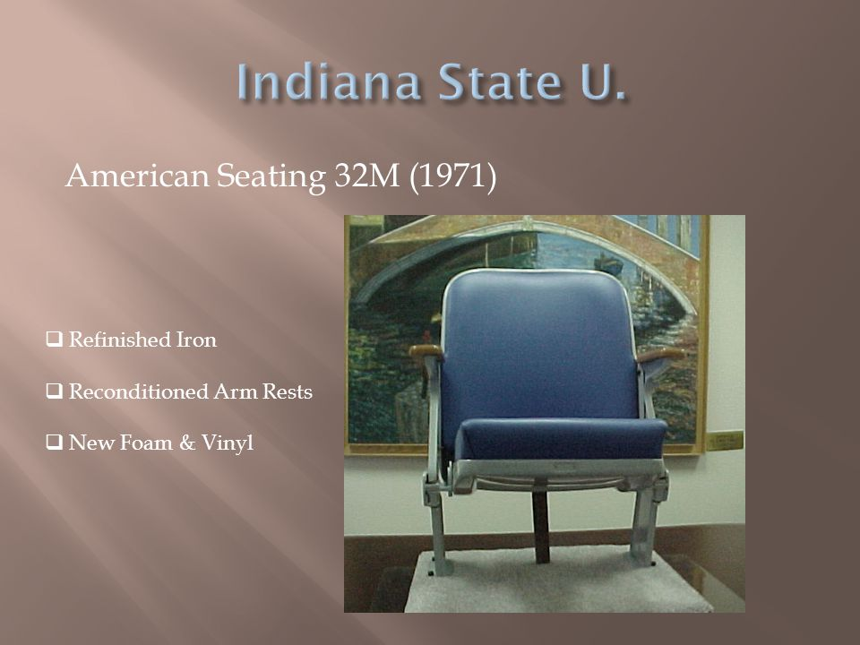American Seating 32M (1971)  Refinished Iron  Reconditioned Arm Rests  New Foam & Vinyl