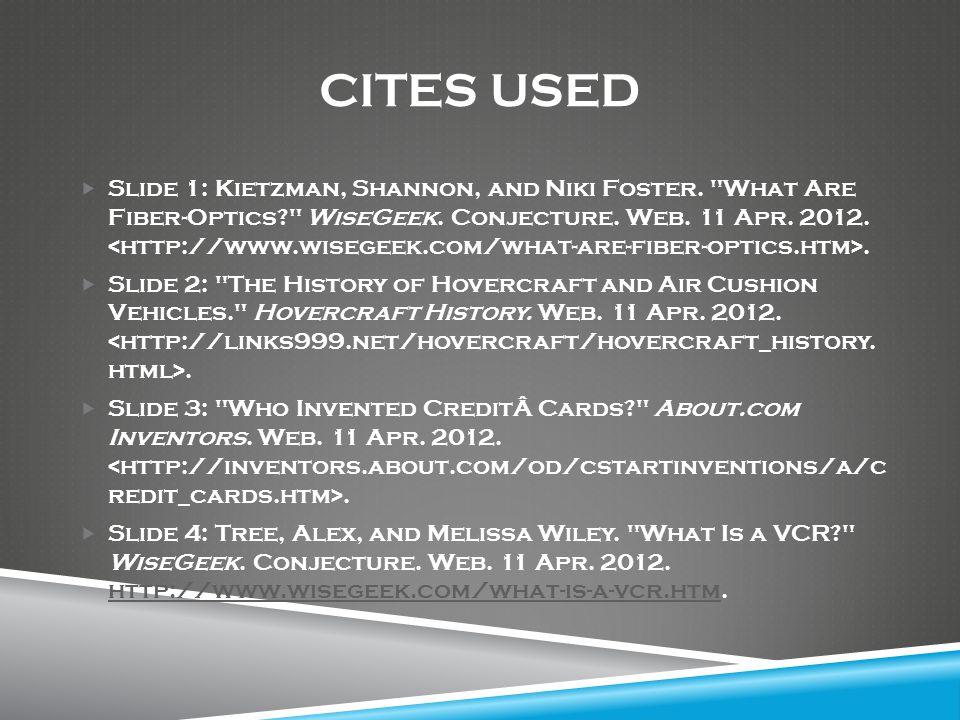 CITES USED  Slide 1: Kietzman, Shannon, and Niki Foster.
