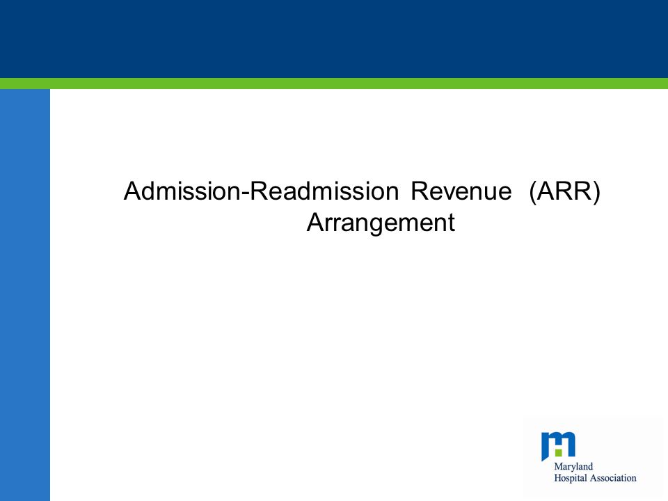 Admission-Readmission Revenue (ARR) Arrangement