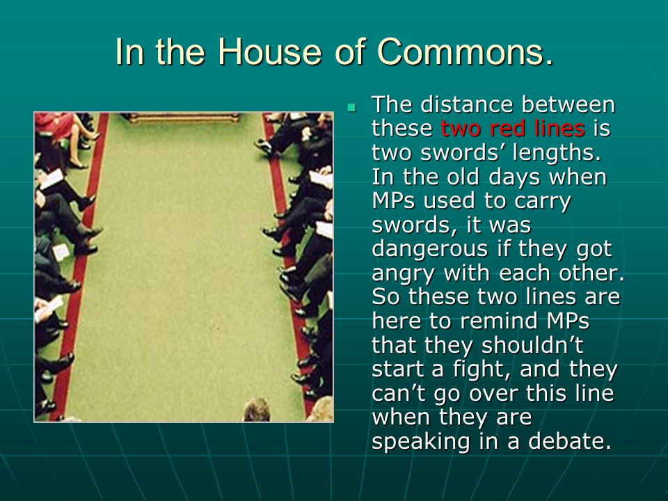 The Speaker is the person who presides over the House of Commons.