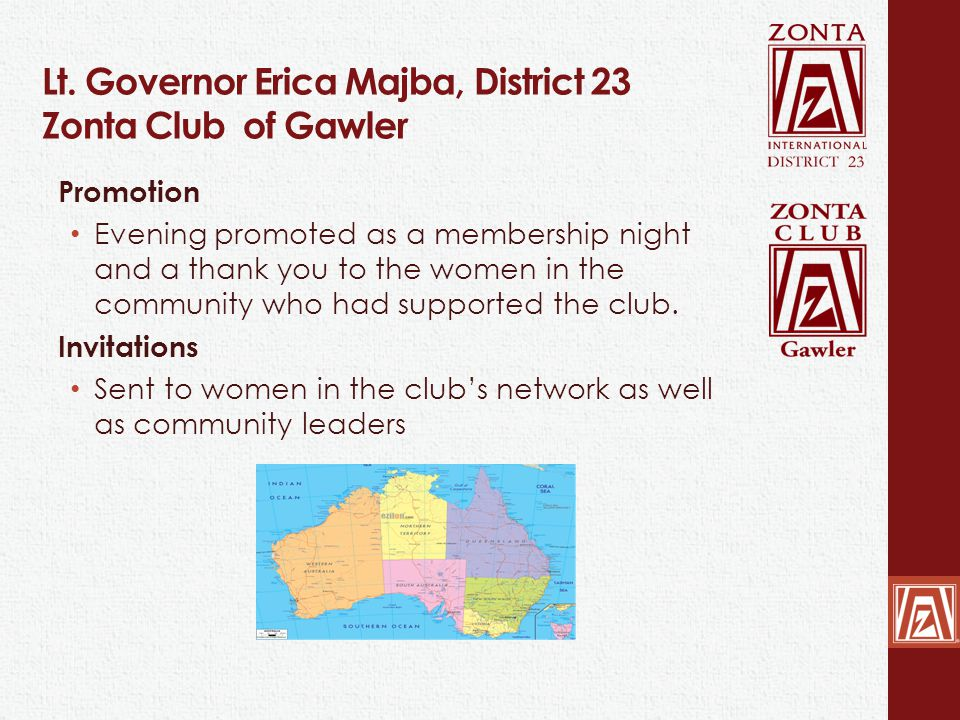 Lt. Governor Erica Majba, District 23 Zonta Club of Gawler Promotion Evening promoted as a membership night and a thank you to the women in the commun