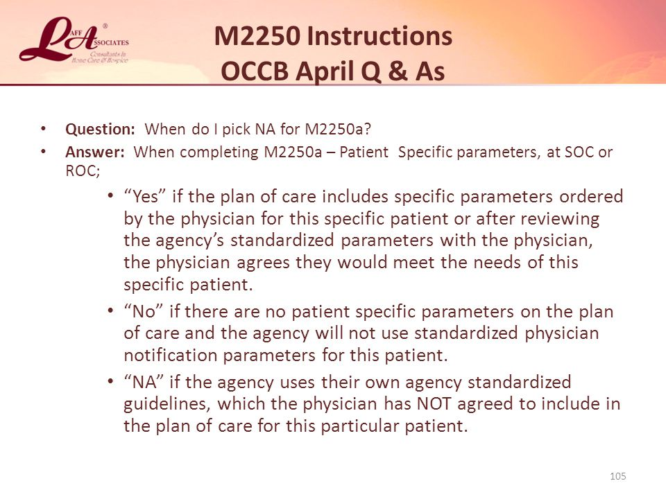 M2250 Instructions OCCB April Q & As Question: When do I pick NA for M2250a.