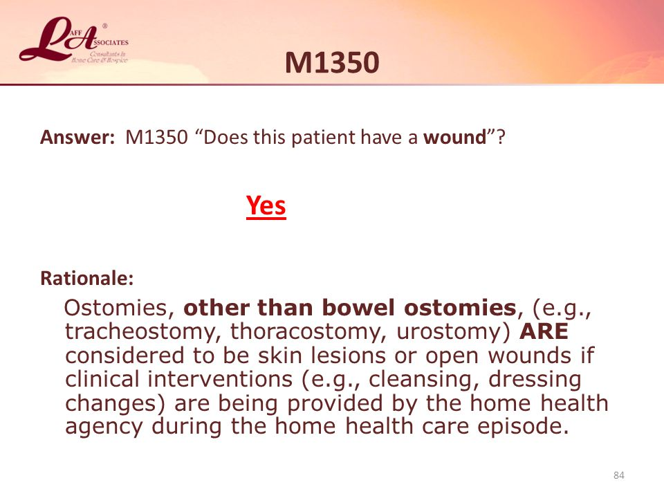 M1350 Answer: M1350 Does this patient have a wound .
