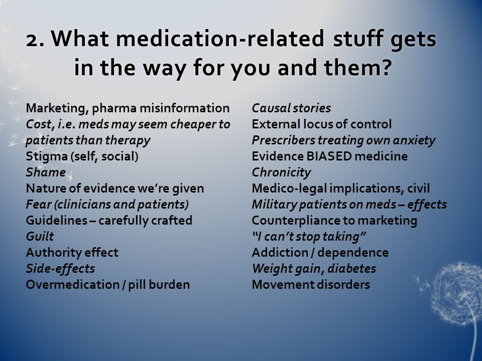 3.What do you and your clients do to move Away from these medication-related issues.