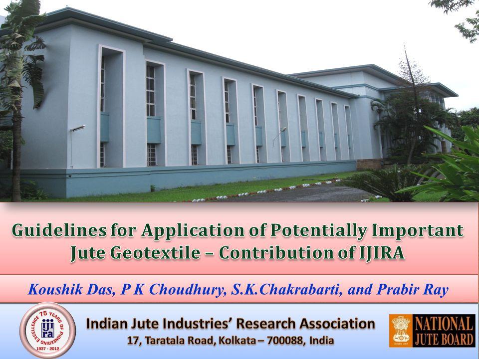 Koushik Das, P K Choudhury, S.K.Chakrabarti, and Prabir Ray