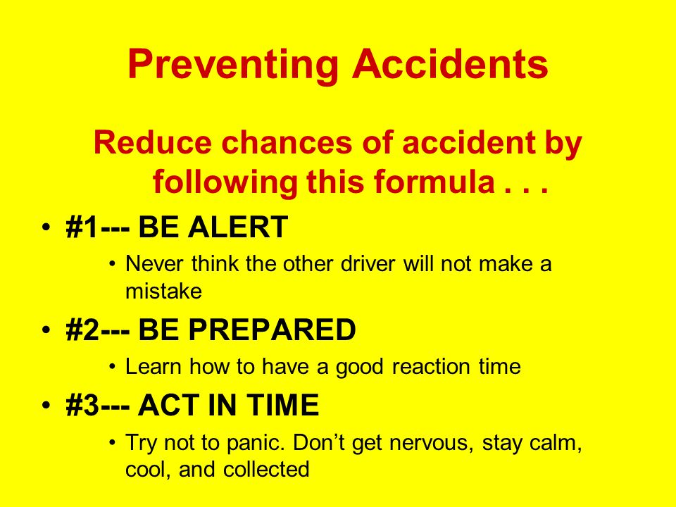 City Driving Motorists should Drive slowly Look 12 seconds ahead Yield to pedestrians To avoid accidents Look, Listen, and Think