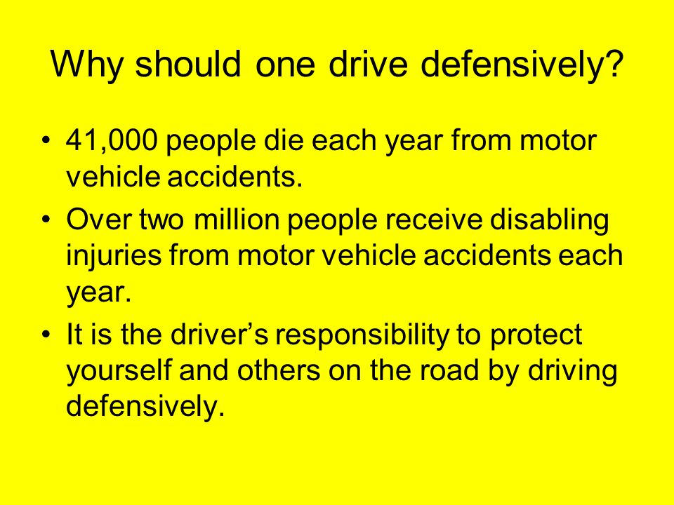 How to drive defensively… Follow the laws that control the roads –do not tailgate –abide by and anticipate the changing of the traffic lights –read and follow road signs.