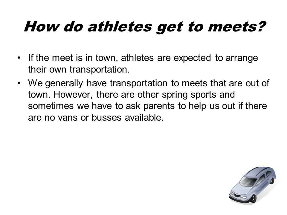 How do athletes get to meets.