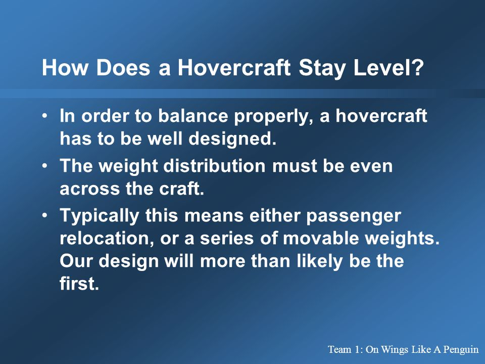 How Does a Hovercraft Stay Level.