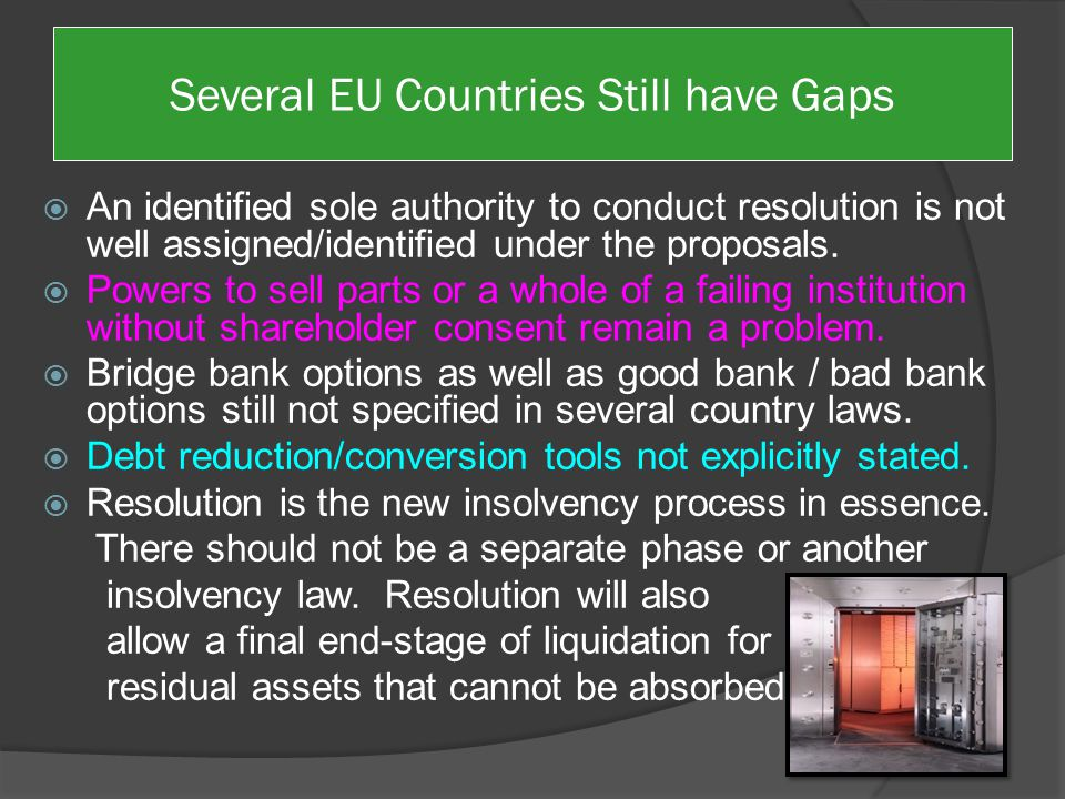  A key gap in Poland's and many country laws as well as the EC proposals, pertains to the definition of insolvency.