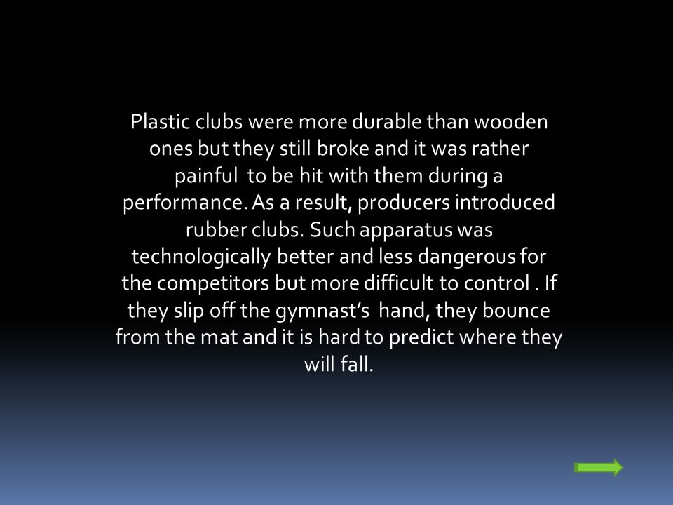 Rubber clubs