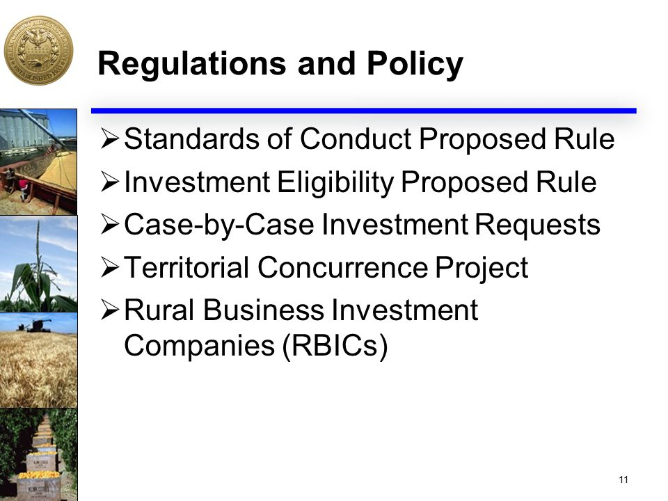 Regulations and Policy  Standards of Conduct Proposed Rule  Investment Eligibility Proposed Rule  Case-by-Case Investment Requests  Territorial Co