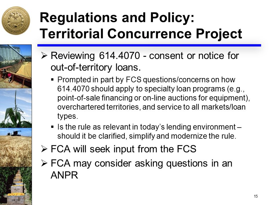 Regulations and Policy: Territorial Concurrence Project  Reviewing 614.4070 - consent or notice for out-of-territory loans.