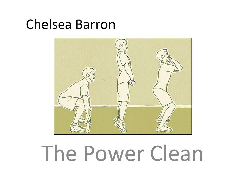 Chelsea Barron The Power Clean