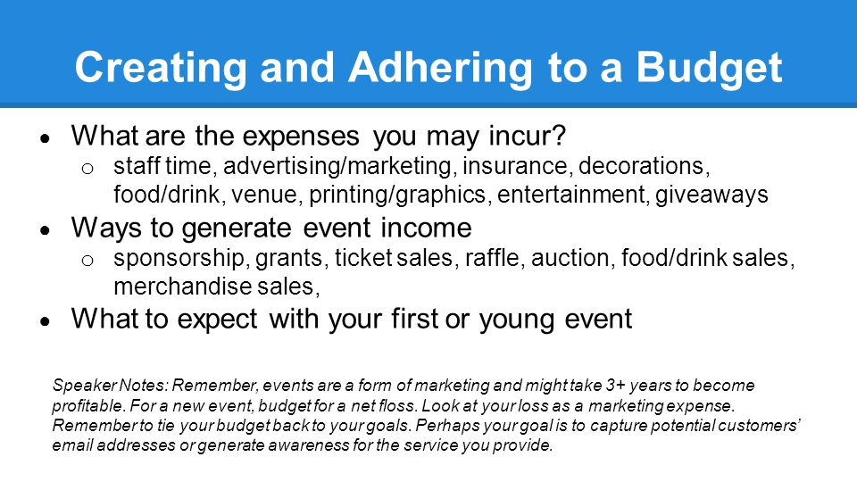 How Events Can Benefit Your Business & Your Community ● Generate awareness for your business and the community ● Bring potential customers into your business and community ● Creates a sense of place and excitement in your community ● Presents you and your business as an involved community member