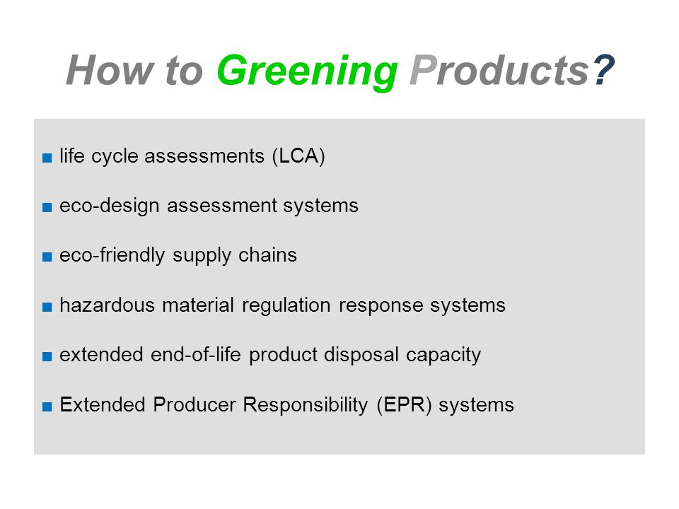 How to Greening Products.