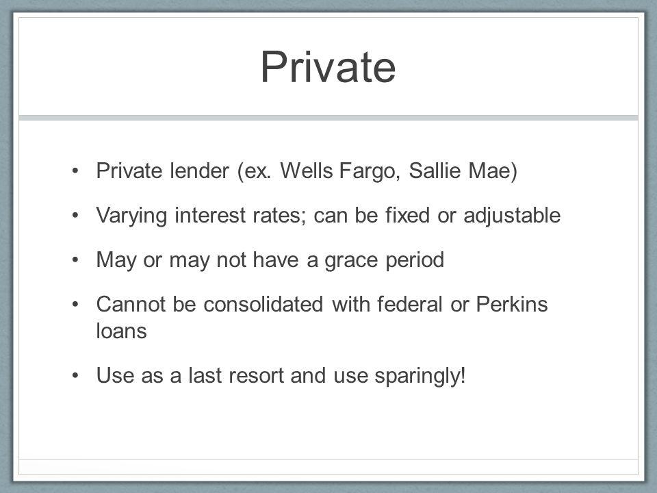 Private Private lender (ex.