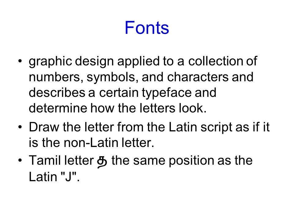 Fonts graphic design applied to a collection of numbers, symbols, and characters and describes a certain typeface and determine how the letters look.