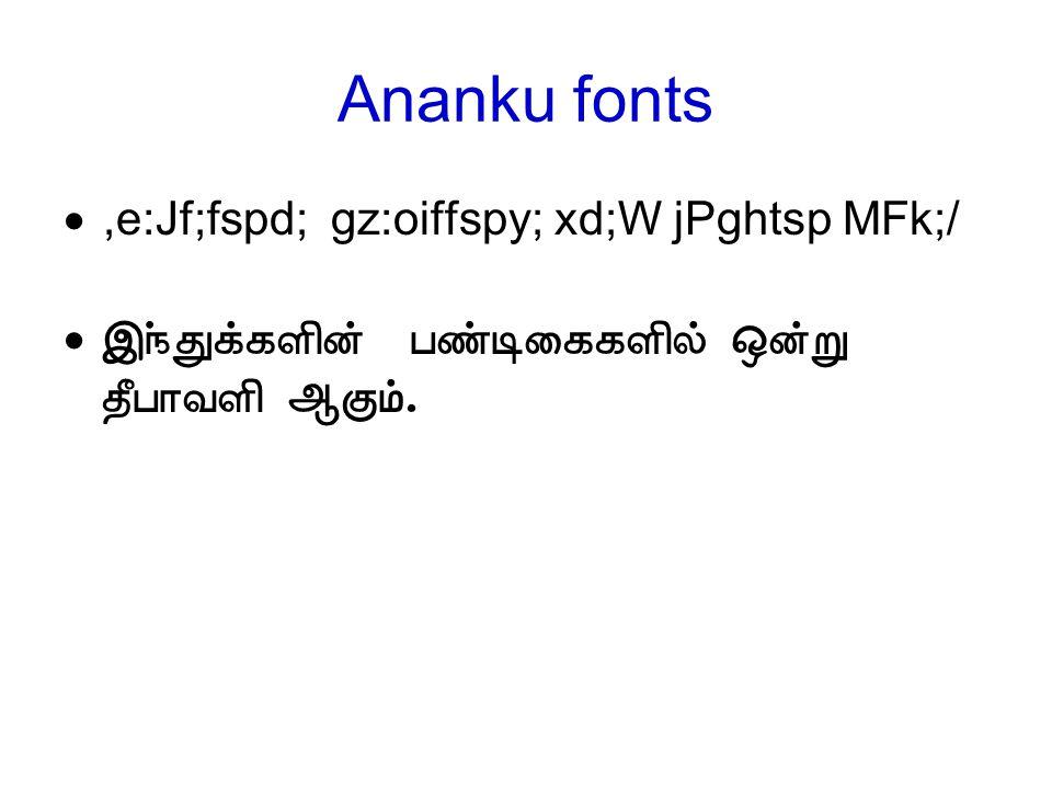 Ananku fonts ,e:Jf;fspd; gz:oiffspy; xd;W jPghtsp MFk;/