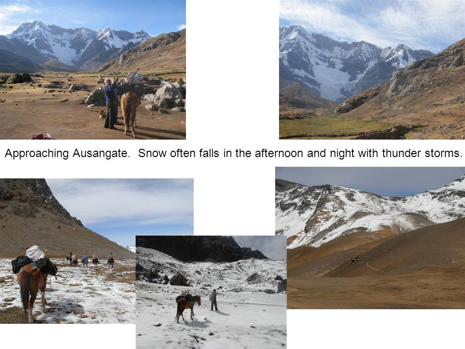 Approaching Ausangate. Snow often falls in the afternoon and night with thunder storms.
