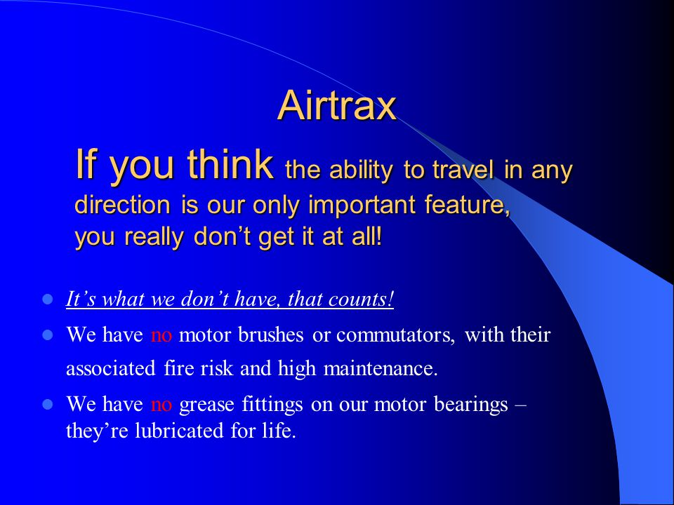 Airtrax It's what we don't have, that counts.