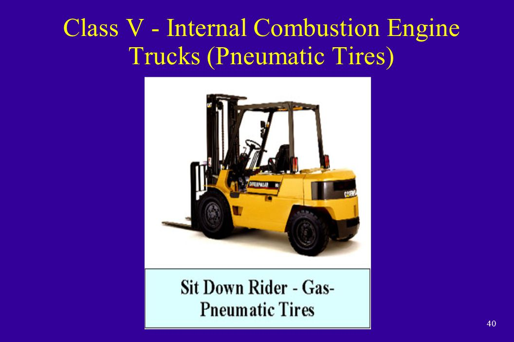 40 Class V - Internal Combustion Engine Trucks (Pneumatic Tires)