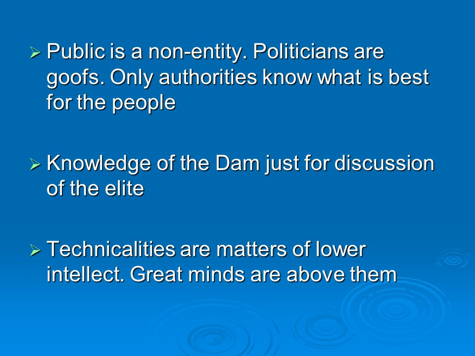  Public is a non-entity. Politicians are goofs.