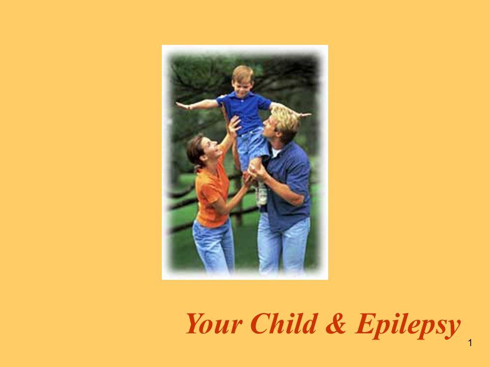 1 Your Child & Epilepsy