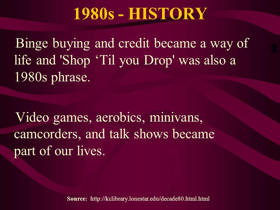 1980s - HISTORY The U.S.