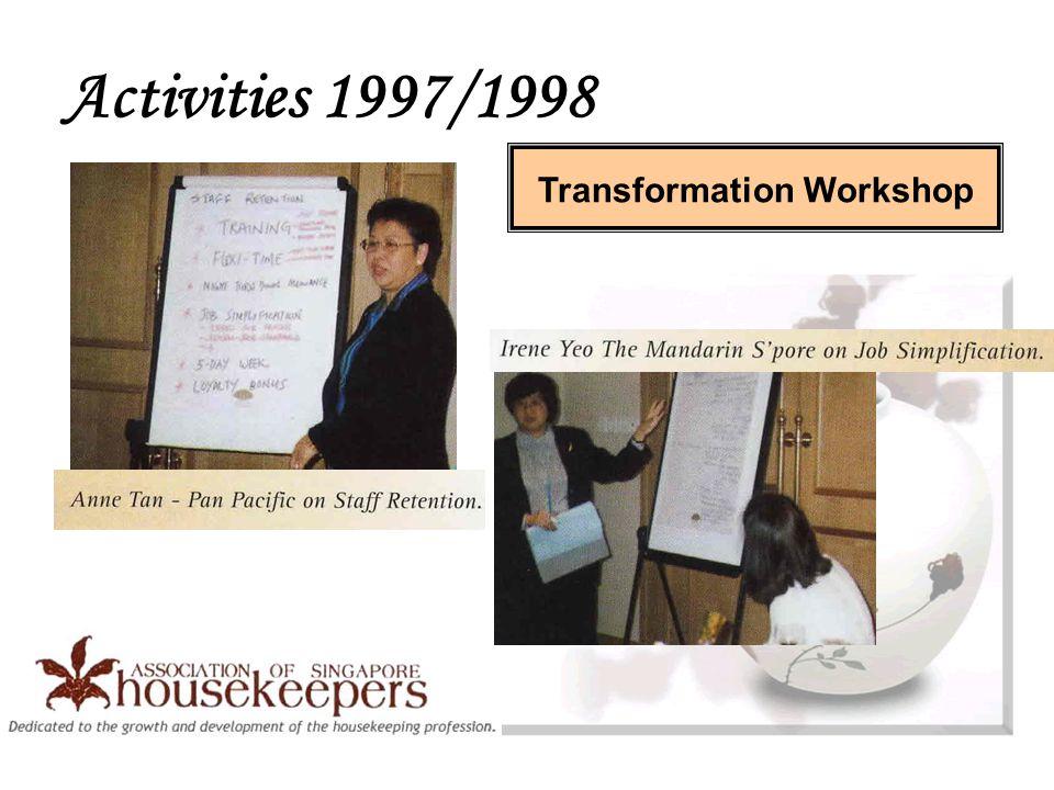 Transformation Workshop Activities 1997/1998