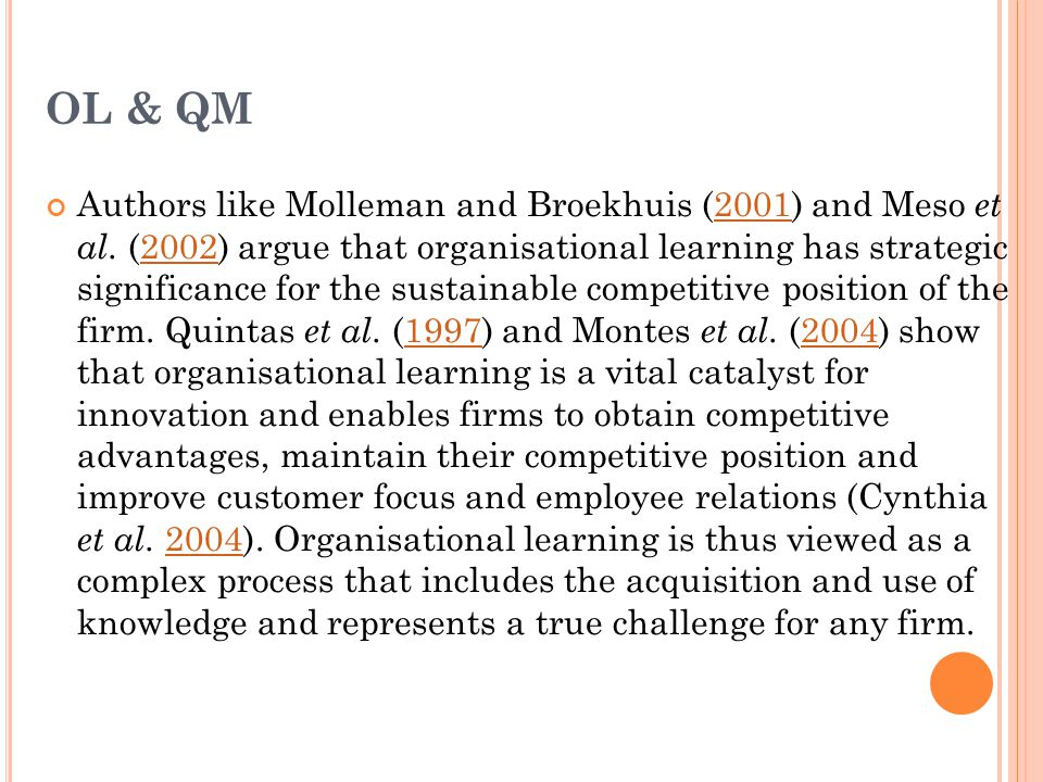 OL & QM Authors like Molleman and Broekhuis (2001) and Meso et al.
