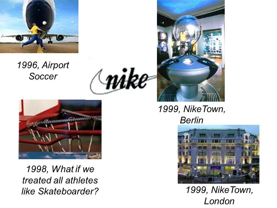 Mkg Innovation(suite_2) 1995, Evil Ad 1992, NikeTown Chicago 96, Nike Shop, Liverpool, England 96, Nike Shop, Japan Nike Park, Atlanta NikeTown, NYC