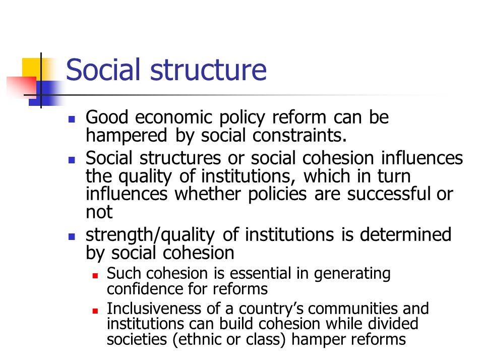 Social cohesion Quality of institutions Effectiveness of policies Socio-economic outcomes