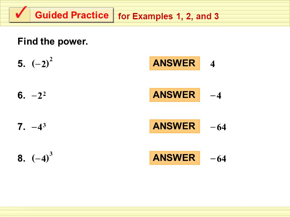 Guided Practice for Examples 1, 2, and 3 ANSWER – 4 6.