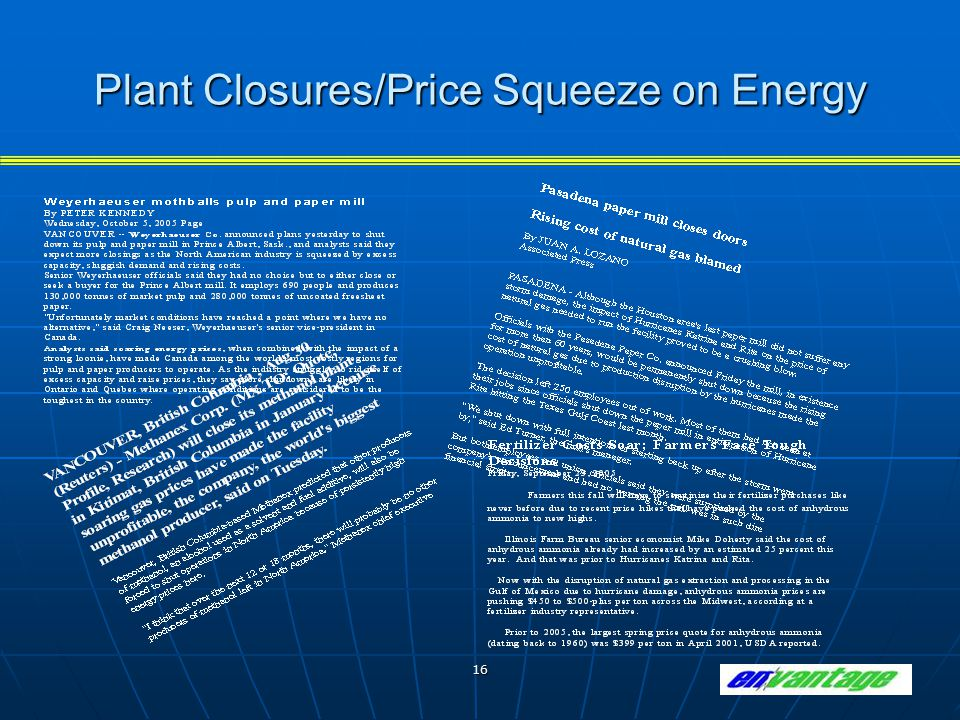 16 Plant Closures/Price Squeeze on Energy